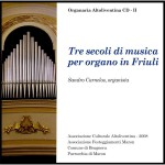 tre_secoli_musica_organo_friuli